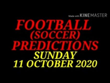 FOOTBALL PREDICTIONS (SOCCER PREDICTIONS) TODAY 11/10/2020