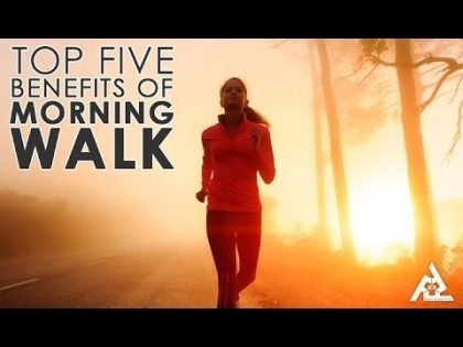 Top 5 Benefits Of Morning Walk | Best Health and Beauty Tips | Lifestyle