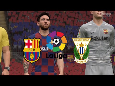 FIFA 20,Spain LaLiga,Barcelona Vs Leganés @Camp Nou Round 29