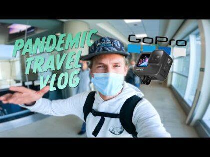 Pandemic Travel Vlog GoPro Hero 9 Video Test