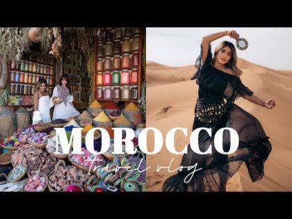 MOROCCO TRAVEL VLOG 2020 🇲🇦   Marrakech, Sahara Desert & Fez