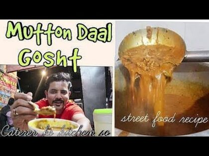 How to make Daal Gosht | Mutton Daalcha Street Food Recipe | My kind of Production's