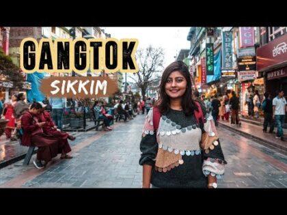 GANGTOK, SIKKIM TRAVEL VLOG   Things to do in Gangtok – Vlog #4   North East India   Kritika Goel