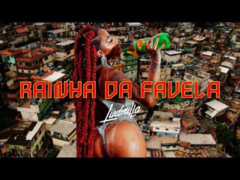 Ludmilla – Rainha da Favela (Official Music Video)