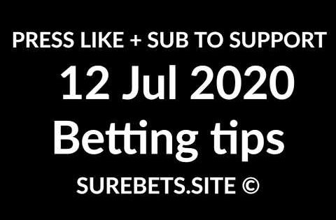 Football Betting Tips Today – 12 July 2020 – Premier League, La Liga, Serie A, K League Predictions