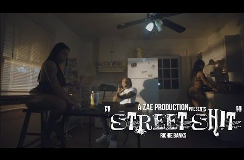 Richie Banks – Street Shit (Official Music Video) Shot By @AZaeProduction