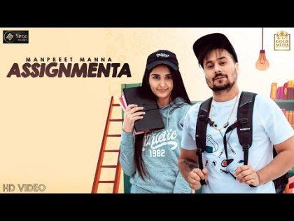 Assignmenta (Official Video) Manpreet Manna   Yasmeen Sidhu   Deep Arraicha   Latest Punjabi Songs
