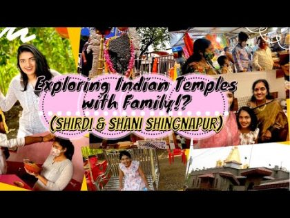 Exploring Indian Temples with My Family!?|Shirdi&Shani Singnapur Travel Vlog|Hotel Room tour & More|