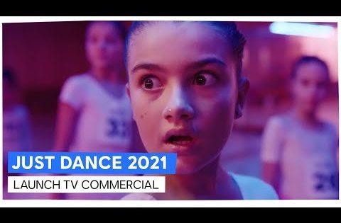 JUST DANCE  2021 – LAUNCH TV COMMERCIAL