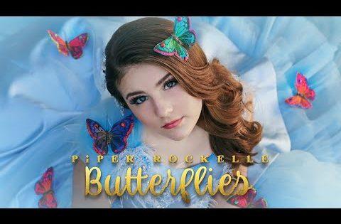 Piper Rockelle – Butterflies (Official Music Video) **TRUE LOVE**🦋🦋🦋