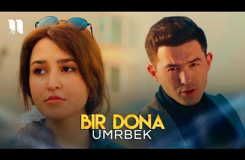 Umrbek – Bir dona (Official Music Video)