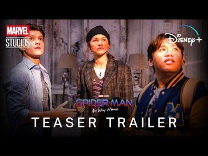SPIDER-MAN: NO WAY HOME (2021) Teaser Trailer | Marvel Studios