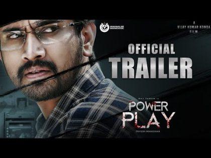 POWER PLAY Telugu Movie Theatrical Trailer 4K | Raj Tarun | Hemal | Poorna | Vijay Kumar Konda