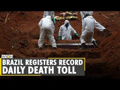 Brazil COVID-19 Update: Mutant virus wreaks havoc, 4,195 people died in 24 hrs| Coronavirus Pandemic
