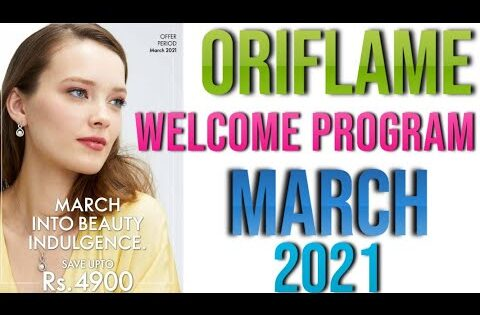 Oriflame Welcome Program March  || Expensive Gifts Just in 399/- || @Health And Beauty Consultant