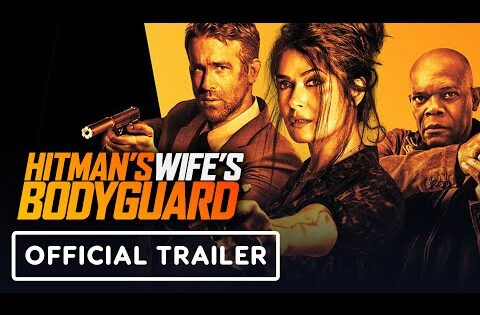 Hitman's Wife's Bodyguard – Official Trailer (2021) Ryan Reynolds, Samuel L. Jackson, Salma Hayek