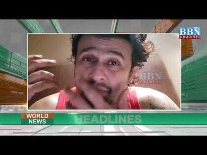 World News Headlines 19th -April- 2021 | BBN NEWS