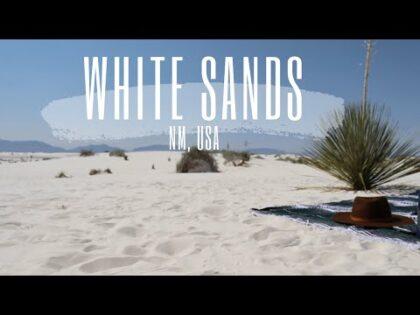 WHITE SANDS Travel Vlog