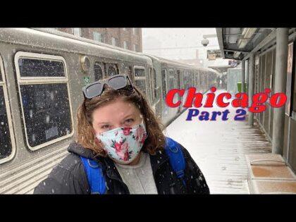 Amanda's First Big Snow Experience | Chicago Travel Vlog p2