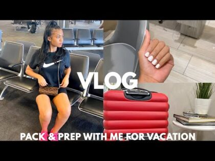GRWM FOR VACATION | HAIR, NAILS, & PACKING