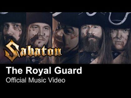SABATON – The Royal Guard (Official Music Video)