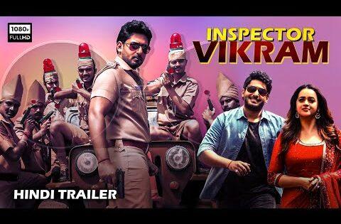INSPECTOR VIKRAM 2021 New Relaesed Hindi Dubbed Movie Trailer | Prajwal Devaraj | On Colors Cineplex