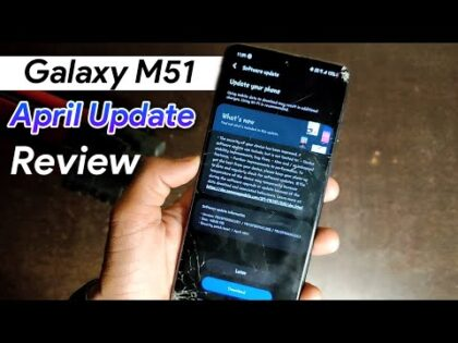 [ Review ] Samsung Galaxy M51 Recived April 2021 Update | What's New??? | What About One Ui 4.0 ??