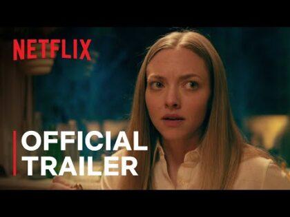 Things Heard & Seen starring Amanda Seyfried   Official Trailer   Netflix