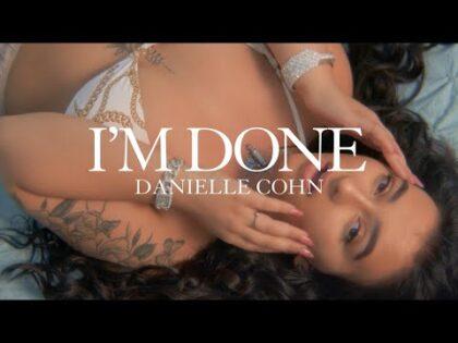 I'm Done – Danielle Cohn (Official Music Video)