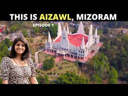 AIZAWL Travel Vlog – Things to do in Aizawl, Mizoram I Unseen India