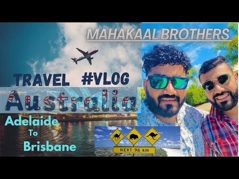Travel #vlog | Mahakaal Brothers | Adelaide to Brisbane ||