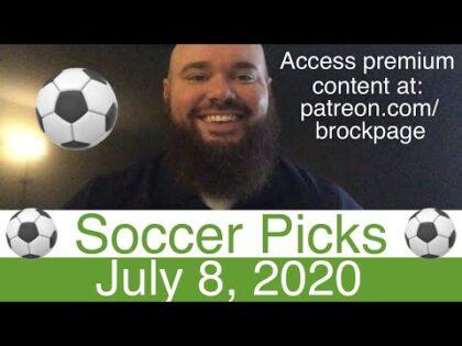 ⚽️ Soccer Picks (7-8-20) 🏴 English Premier League 🇪🇸 Spanish La Liga 🇮🇹 Italian Serie A + More