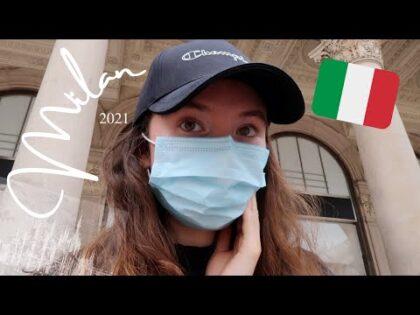 MILAN, ITALY TRAVEL VLOG 2021