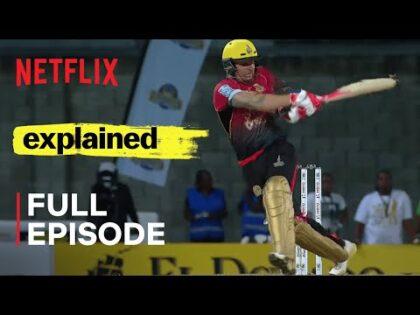Explained | Cricket | FULL EPISODE | Netflix