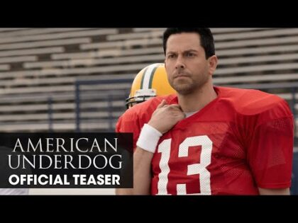 American Underdog (2021 Movie) Teaser Trailer – Zachary Levi, Anna Paquin, and Dennis Quaid