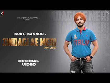 Zindagi Ae Meri (Official Video) | Sukh Sandhu | Beat Inspector|Jassi lohka|Latest Punjabi Song 2021