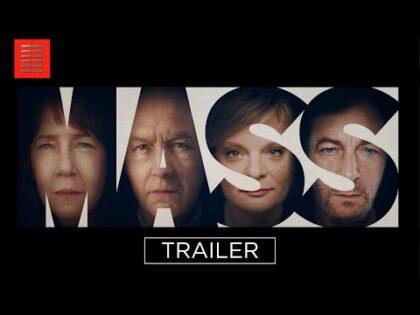 MASS | Official Trailer | Bleecker Street