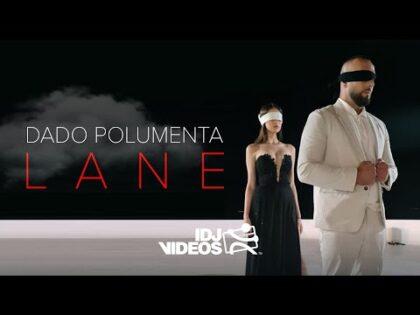 DADO POLUMENTA – LANE (OFFICIAL VIDEO)