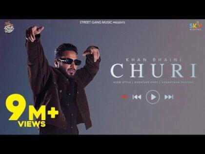 Churi (HD Video) Khan Bhaini Ft Shipra Goyal | Latest Punjabi Songs 2021 | New Punjabi Songs 2021