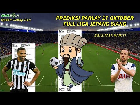 Prediksi Parlay 17 – 18 Oktober Liga Jepang Siang & Liga Inggris Malam Ini Prediksi Bola