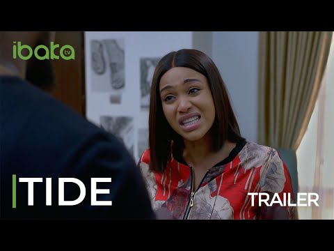 TIDE – 2021 OFFICIAL MOVIE TRAILER Featuring: Kunle Remi | Uche Nwaefuna | Kalu Ikeagwu