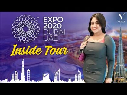 Inside Tour | Dubai Fun | Dubai EXPO 2020 | Travel Vlog | Vanitha VijayKumar