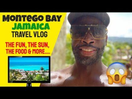 Montego Bay Jamaica Travel Vlog